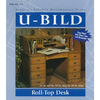 U-Bild Roll-Top Desk Woodworking Plan