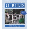 U-Bild PVC Dining Set Woodworking Plan