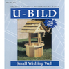 U-Bild Small Wishing Well Woodworking Plan
