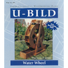 U-Bild Water Wheel Woodworking Plan