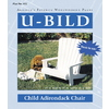 U-Bild Child Adirondack Chair Woodworking Plan
