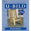 U-Bild Porch Rocker Woodworking Plan
