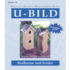 U-Bild Birdhouse and Feeder Woodworking Plan