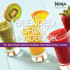 Ninja The Blended Drink Handbook