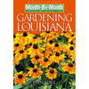 Gardening In Louisiana, Month-by-Month