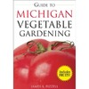 Guide to Michigan Vegetable Gardening