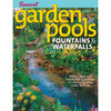 Garden Pools, Fountains and Waterfalls