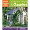 Outdoor Design Guide to Backyard Cottages and Gazebos
