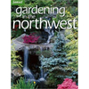 Gardening In The Northwest
