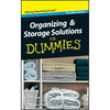 John Wiley & Sons Organizing and Storage Solutions for Dummies