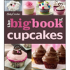 Big Book Of Cupcakes, Betty Crocker
