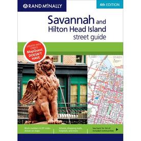 Savannah and Hilton Head Island Street Guide (4th Ed.)