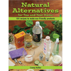  Natural Alternatives For You and Your Home