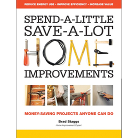 Spend-A-Little, Save-A-Lot Home Improvements