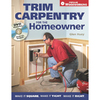 Trim Carpentry For the Homeowner