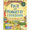 Good Books Fix-It and Forget-It Cookbook