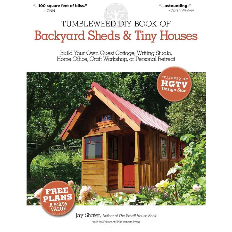 Shop Backyard Sheds and Tiny Houses Tumbleweed Do It