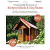 Backyard Sheds and Tiny Houses, Tumbleweed Do-It-Yourself Book