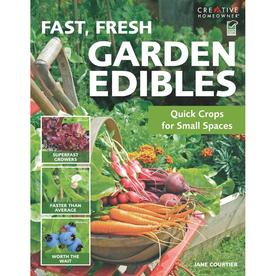 Garden Edibles, Fast, Fresh