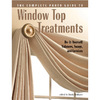 Complete Photo Guide to Window Top Treatments