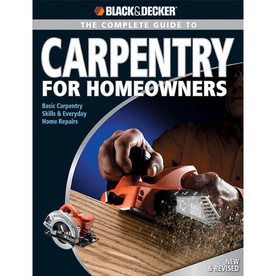 Complete Guide to Carpentry For Homeowners