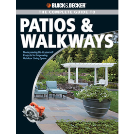 Black and Decker Complete Guide to Patios and Walkways