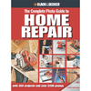 Black and Decker Complete Photo Guide to Home Repair