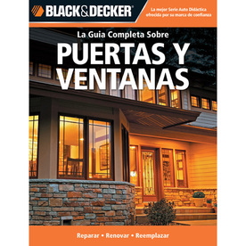 Puertas Y Ventanas (The Complete Guide to Windows and Entryways)