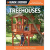 Black and Decker Complete Guide to Treehouses