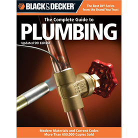 Black and Decker Complete Guide to Plumbing