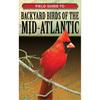 Field Guide Backyard Birds of the Mid-Atlantic