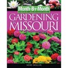 Month-By-Month Gardening In Missouri