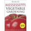 Guide to Mississippi Vegetable Gardening