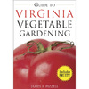 Guide to Virginia Vegetable Gardening