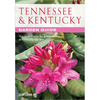 Tennessee and Kentucky Garden Guide