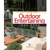 Home Design Alternatives Outdoor Entertaining Idea Book