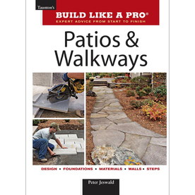 Build Like A Pro Patios and Walkways