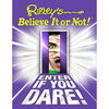 Ripley's Believe It or Not ... Enter If You Dare!
