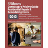 Means Residential Repair and Remodeling Costs (2012)