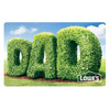 Lowe's Dad Gift Card